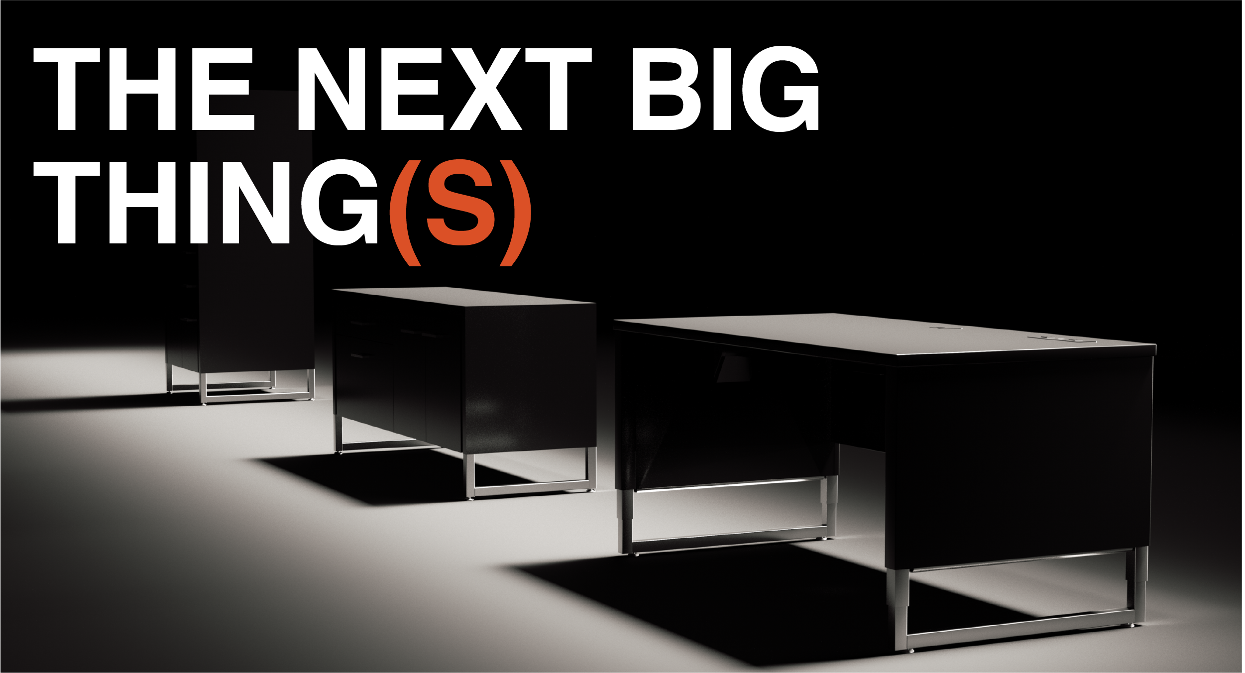 the-next-big-things